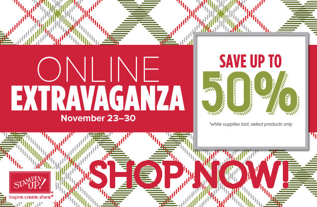 Shop NOW with the Online Extravaganza from Stampin' Up!