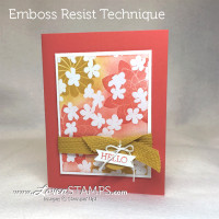 Emboss Resist Technique with Stampin' Up! supplies - card by LovenStamps