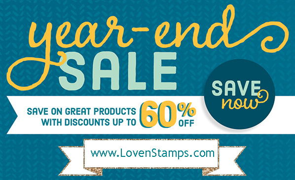 Stampin' Up! Year End Sale - shop at LovenStamps for up to 60% off