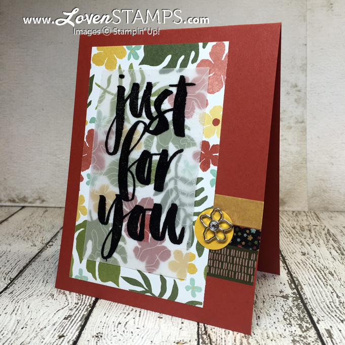 LovenStamps - Just for You: The Botanicals Product Suite, including the Sale-A-Bration set Botanicals for You, plus the Botanical Gardens Designer Series Paper, Washi Tape, Vellum Stack (SAB) and Jewels - all products Stampin' Up!