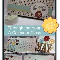 """Through the Year Calendar Class: Attend or get it """"to go"""""""