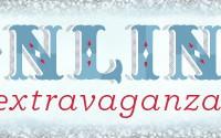 It's Coming: Online Extravaganza!