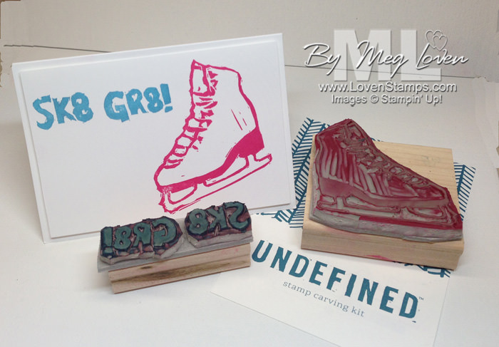 Sk8 Gr8 custom ice skate by LovenStamps - Undefined Stamp Carving Kit from Stampin Up