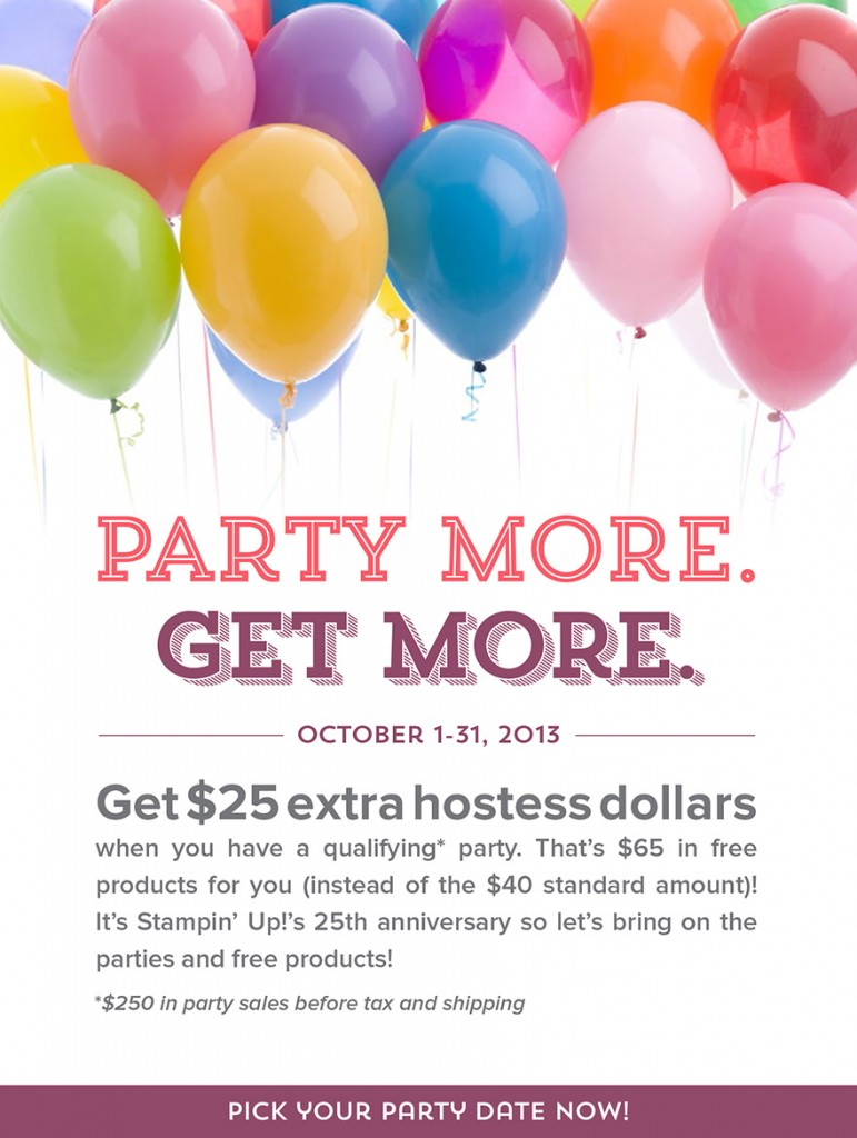 Party More - Get More! extra $25 hostess dollars