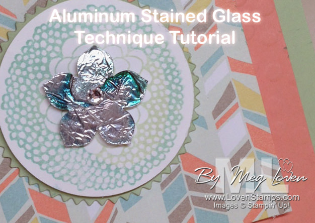 Aluminum Stained Glass Technique Tutorial from LovenStamps