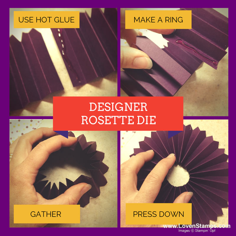 How to use the Designer Rosette Die from Stampin' Up! (by LovenStamps)