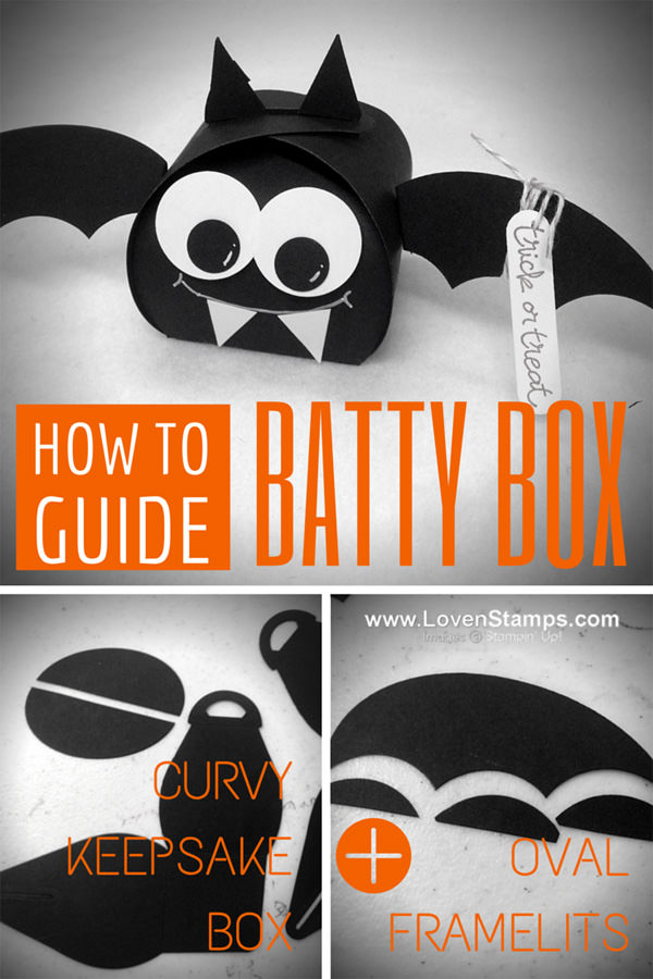 How to Make A Batty Box: a curvy keepsake box framelit project by LovenStamps