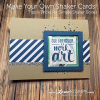 Make Your Own Shaker Cards – Simple Tips