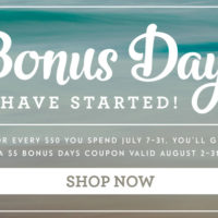 Bonus Days Begin Today! $5 Coupon for each $50 you order