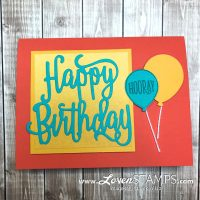 Happy Birthday Gorgeous: Tips for Using Teeny Tiny Thinlits Dies