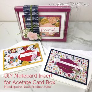 LovenStamps: the perfect insert tutorial for Acetate Card Boxes and Note Cards & Envelopes, for Needlepoint Nook Stamps in the Mail Club with Meg