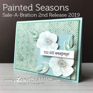 LovenStamps: Painted Seasons paper, stamps and now NEW coordinating Painted Seasons Framelits Dies starting March 1