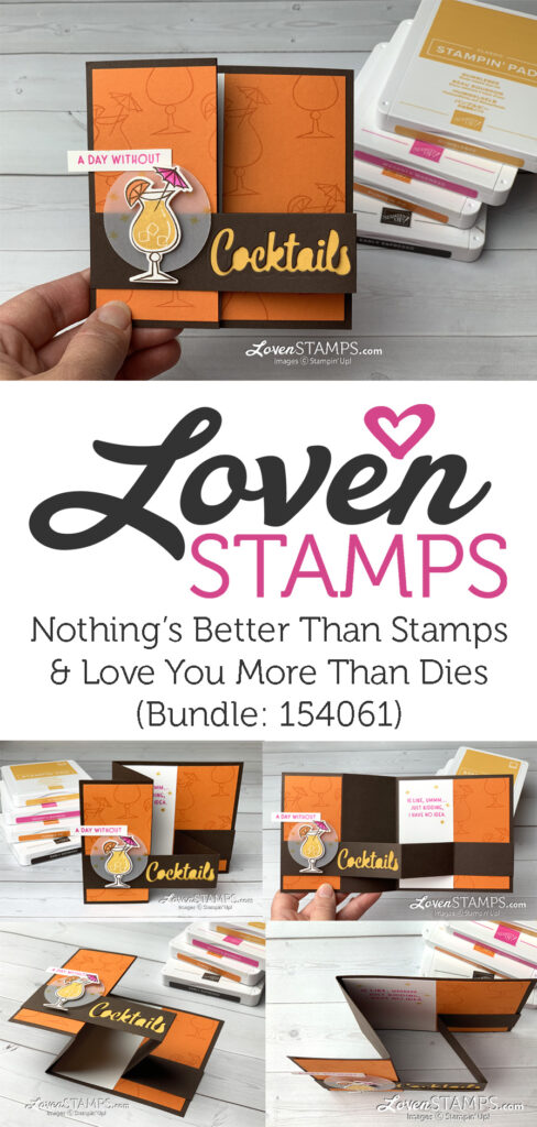 nothings better than stamp set love you more than cocktails dies