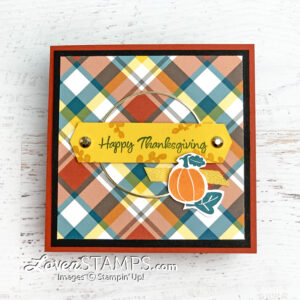 fall thanksgiving plaid tidings trifold banner year pumpkin pick a punch gold hoops stamping up supplies demonstrator tutorial video