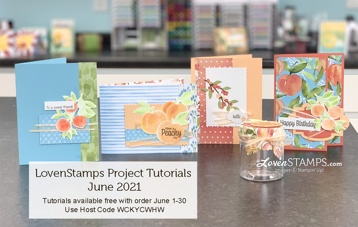 4-projects-plus-jam-jar-lovenstamps-monthly-tutorials-youre-sweet-as-a-peach-suite-bundle-stampin-up-new-catalog-card-ideas